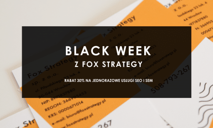 Black Week w Fox Strategy
